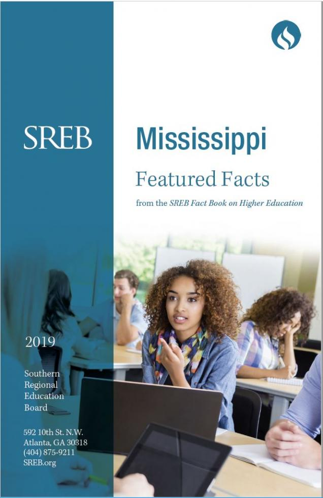 Mississippi Featured Facts from the SREB Fact Book on Higher Education. 2019